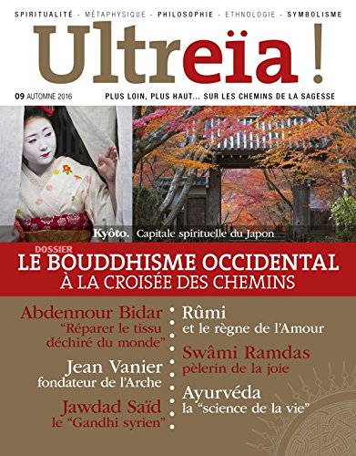 Ultreïa !, N° 9, automne 2016 : Le bouddhisme occidental à la croisée des chemins par Collectif