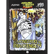 El monstruo de Frankenstein (Horreibols and Terrifics Books) (B CÓMIC)