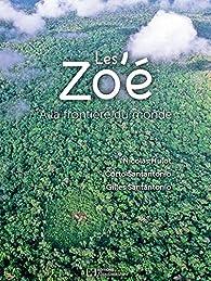 Les Zo'é a la frontiere du monde par Nicolas Hulot