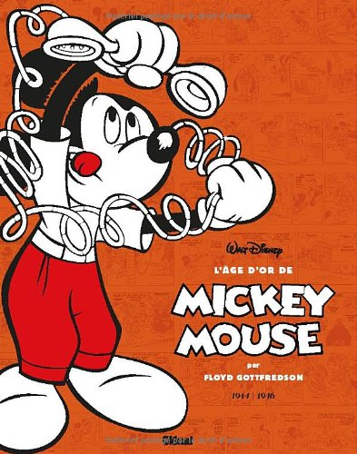 L'âge d'or de Mickey Mouse - Tome 06 : 1944 / 1946 - Kid Mickey et autres histoires