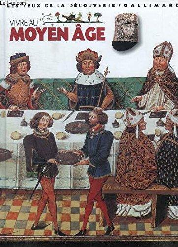 Vivre au Moyen Âge. par LANGLEY Andrew