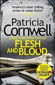 Flesh and Blood (The Scarpetta Series)