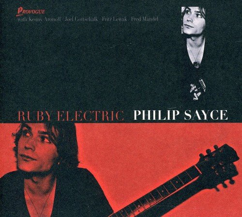 Philip Sayce: Ruby Electric (Audio CD)
