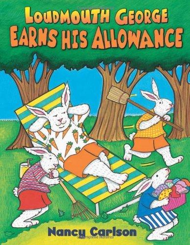 loudmouth-george-earns-his-allowance-nancy-carlsons-neighborhood-by-nancy-carlson-2006-12-01