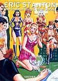 Eric Stanton: 25 Jahre TASCHEN: The Dominant Wives and Other Stories (Taschen 25th Anniversary)