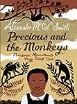 Precious and the Monkeys: Precious Ra...