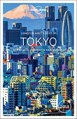 Best of Tokyo 2018: Top Sights, Authentic Expierences (Best of Guides)