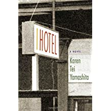 I Hotel by Karen Tei Yamashita (2010-06-27)