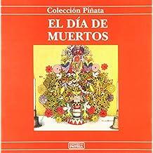 Dia de muertos (Coleccion Pinata Series)