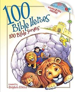 100 Bible Heroes, 100 Bible Songs par [Elkins, Stephen]