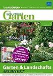 Mein schöner Garten. Garten & Landsch...