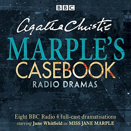 Marple's Casebook: Classic Drama from the BBC Radio Archives by Agatha Christie (2015-11-19)