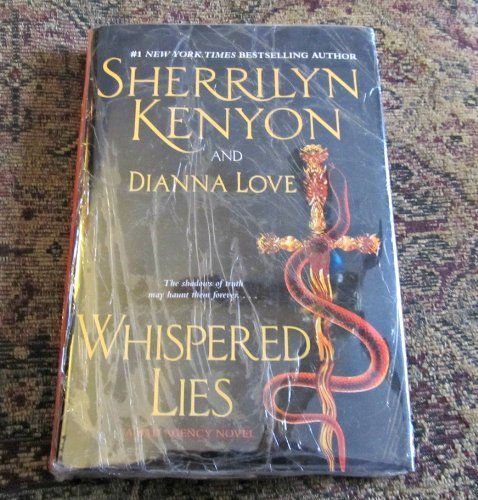 WHISPERED LIES (A BAD AGENCY NOVEL) by SHERRILYN KENYON AND DIANNA LOVE (2009-05-04)