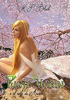 LISA VERDI E IL SOLE DI ARESIL (La Saga di Lisa Verdi Vol. 3) di [BLACK, M.P.]
