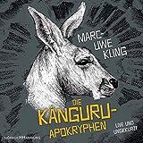 Die Känguru-Apokryphen: 4 CDs - Marc-Uwe Kling