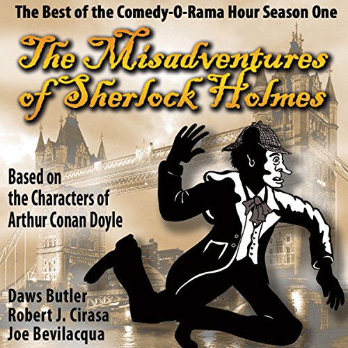 The Misadventures of Sherlock Holmes: The Best of the Comedy-O-Rama Hour, Season One  Audiolibri