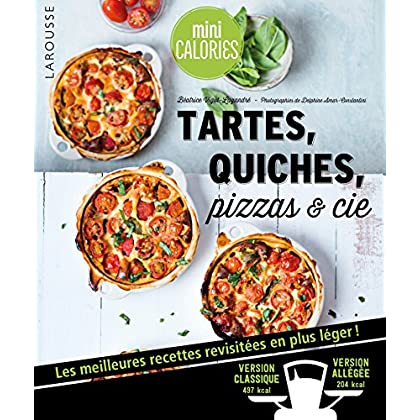 Tartes, quiches, pizzas & cie