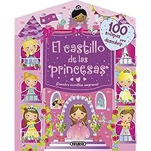 El castillo de las princesas. ¡Descubre increíbles sorpresas! (100 solapas)
