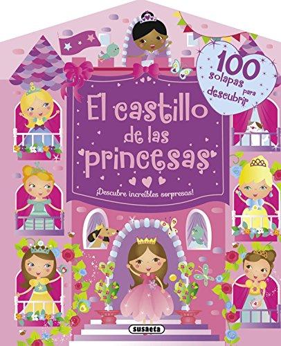 El castillo de las princesas (100 solapas) por Equipo Susaeta epub