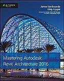 Mastering Autodesk Revit Architecture 2016 (SYBEX)