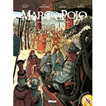 Marco Polo - Tome 02 : À la cour du grand Khan (French Edition)