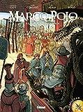 Marco Polo : A la cour du grand Khan