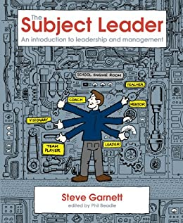 The Subject Leader: An introduction to leadership and management by [Garnett, Steve]