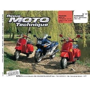 Revu Moto Technique, n°77 : Piaggio Vespa PX «Arcobaleno» (84 à 90), Corsa LX 125-LX 200 (88 à 90) – Kawasaki ZX 10 – 1000 Tomcat (1988 à 1989)
