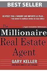 The Millionaire Real Estate Agent (Français): L'Agent Immobilier Millionnaire (French Edition) Formato Kindle