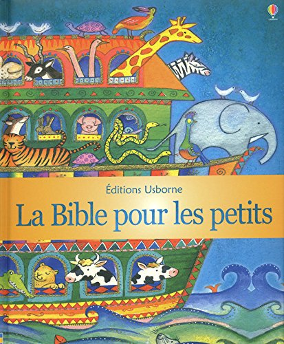 LA BIBLE POUR LES PETITS - NOUVELLE COUVERTURE par Heather Amery