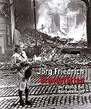 Brandstätten - Jörg Friedrich