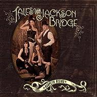 Tales From Jackson Bridge