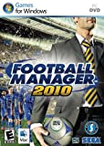 Football manager 2010...