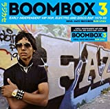 Boombox 3 (1979-1983) - Early Independent Hip Hop, Electro And Disco Rap (2CD)
