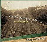 I Often Dream Of Trains In New