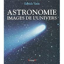 Astronomie images de l'univers