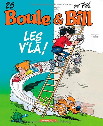 Boule et Bill (25) : Les V'là !