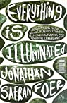 Everything is Illuminated par Foer