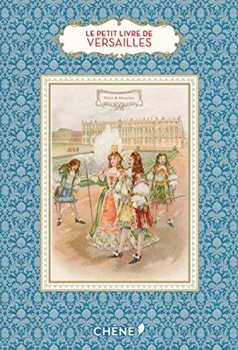Le petit livre de Versailles par Dominique Foufelle