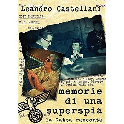Memorie Di Una Superspia: La Gatta Racconta