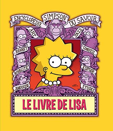 Le Livre de Lisa. Encyclopédie Simpson du savoir