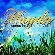 Haydn: Concertos for Cello and Violin