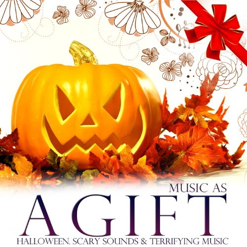 Music As a Gift. Halloween. Scary Sounds and Terrifying (Wav Sounds Halloween)