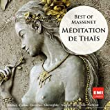 Meditation de Thais/Best of Massenet