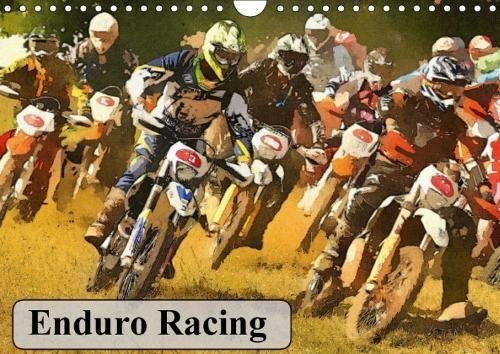 Enduro Racing (Wall Calendar 2018 DIN A4 Landscape): The Calendar for the Enduro enthusiast (Monthly calendar, 14 pages ) (Calvendo Sports) [Kalender] [Apr 01, 2017] eccles, ron
