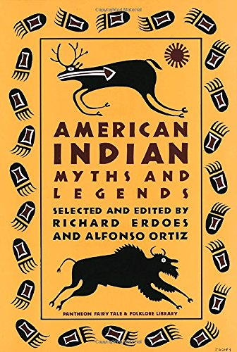 american-indian-myths-and-legends-pantheon-fairy-tales-fantasies