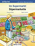 Im Supermarkt: Kinderbuch Deutsch-Türkisch