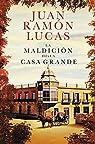 La maldición de la Casa Grande par Lucas Fernández