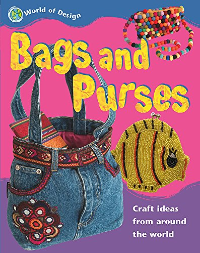 Bags and Purses (World of Design)