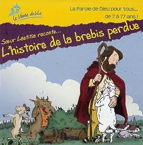 L'histoire de la brebis perdu raconté par Soeur Laetitia - La parole de Dieu pour tous ... de 7 à 77 ans!